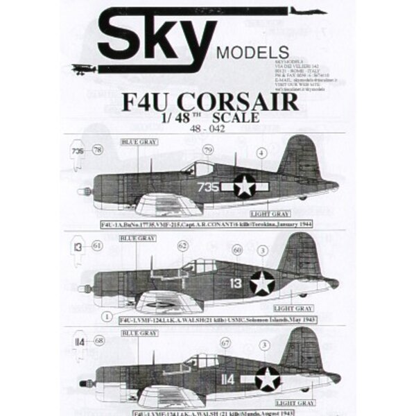 Vought F4U-1/-1A/-4/FG-1A Corsairs. Choice of 37 USN and USMC aircraft in 3 alternative camouflage schemes .